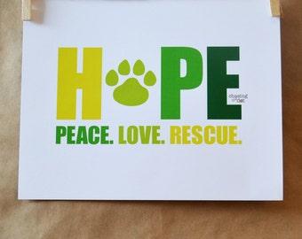 Hope. Peace. Love. Rescue. Print