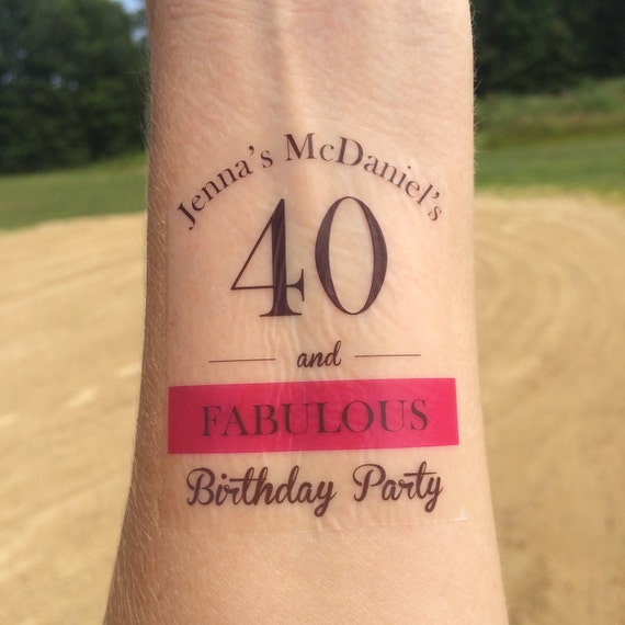 40th BIrthday 40 And Fabulous Temporary Tattoo Birthday