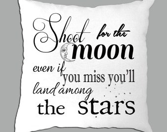 Shoot for the moon...... black and white pillow cover