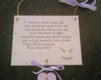 Lovely 'Mothers never really die' wooden memorial plaque