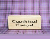 Thank You Scottish Gaelic Bilingual Rubber Stamp #1 Tapadh Leat #328