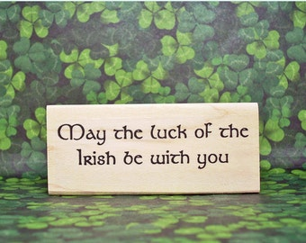 May the Luck of The Irish Be With You Rubber Stamp Ireland Scrapbooking Crafting #321