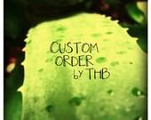 Custom Order for LORRAINE