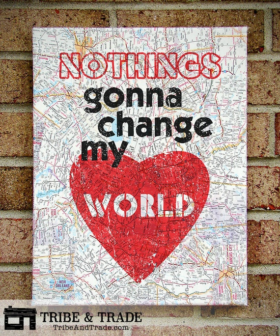Beatles Lyric Art Canvas: Nothings Gonna Change My World--Typography / Prints on Canvas with vintage maps. Canvas Wall Art. The Beatles.