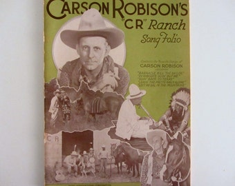 1941 Carson Robinson's CR Ranch 64 Page Sheet Music Song Folio