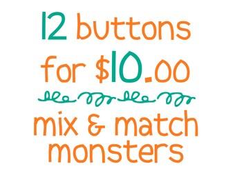 Monster Buttons - choose 12