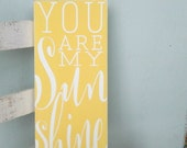 You are my sunshine sign beach sign playroom sign sunroom sign rustic wood sign nursery room decor kids room sign childrens room sign