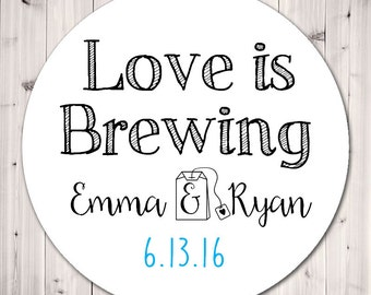 Personalized Wedding Stickers, Love is Brewing, Personalized Stickers, Tags, Bridal Favor, Wedding, Party Favor, Gift Tags - Set of 12