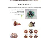 Mad Science - Electroforming Tutorial Instant Download