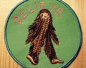 Believe Bigfoot embroidered patch