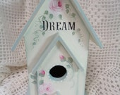 Dream Bird House Wood Cottage, Hand Painted, Roses, Aqua, Shabby Display Romantic, Collectible, Beach Cottage, ECS