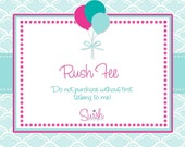 RUSH FEE - reserved for Victoria