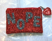 Nope Small Glitter Clutch Purse Makeup Bag Handmade by Cutie Dynamite