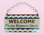 SIGN Welcome Please Remove Shoes - Front Door Porch Welcome Sign Metal Red White Blue Patriotic