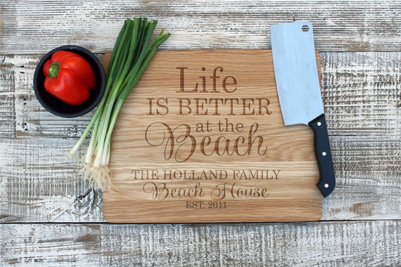 Cutting Board, Personalized Cutting board, Family Beach House Cutting Board, Life is Better at the Beach, Custom Engraved --6510