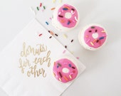 Donuts For Each Other Napkins - White