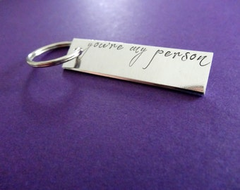 You're My Person Keychain - Handstamped Key Chain Accessory