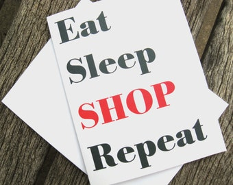 Shopping Addict Note Cards - Eat Sleep Shop Repeat - Stationery Set