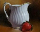 """Original Oil Painting, """"Creamer and Strawberrry"""""""