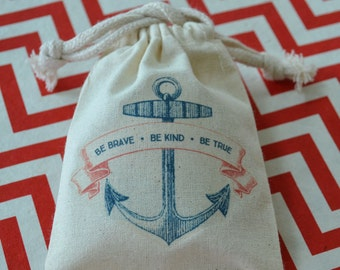 Set of Six Anchor Gift Bags  (Be Brave. Be Kind. Be True.)