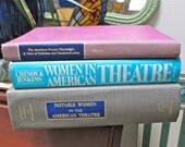 Women in American Theater  3 views: Notable Women in American Theatre, 1989; Women in American Theatre, 1981; Woman Playwright, 1981;