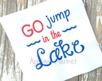 Machine Embroidery Design Applique Go Jump in the Lake INSTANT DOWNLOAD