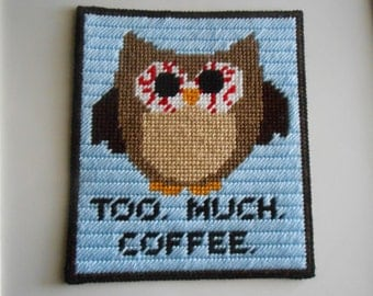 Plastic Canvas Owl Too Much Coffee Wall Art