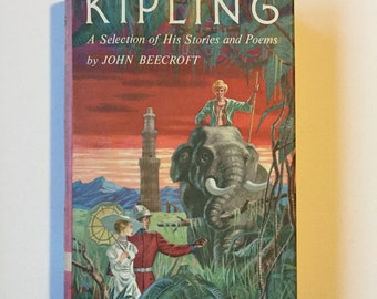 Kipling A Selection of His Stories and Poems by John Beecroft, Vintage 1950s Hardbound Book, Classic Literary Fiction and Poetry on SALE