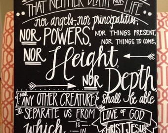 Romans 8:38-39 Canvas--16 x 20, Handlettered, Chalkboard style