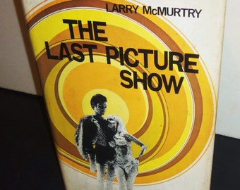 Last Picture Show Book Pre-movie 1966 Larry Mcmurtry - Hardback W/ Dust Jacket Book  Club 1st Edit
