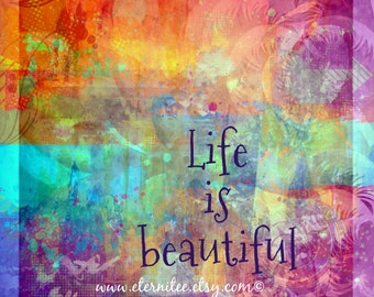 Life is Beautiful Art Print 8x10 inch home decor gift desk decor wall art inspirational digital print