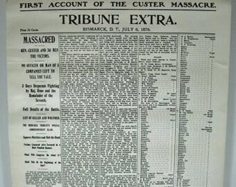 SALE Vintage Custer Massacre Newspaper reproduction July 6, 1876 Bismark, D.T Tribune Extra