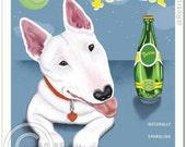 8x10 Bull Terrier Art - Terrier (Perrier Spoof) - Art print by Krista Brooks