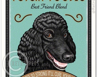 8x10 Poodle Art - Potent Poodle - Coffee So Strong It'll Curl Your Hair -  Art print by Krista Brooks