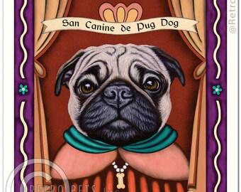 8x10 Pug Art - Patron Saint of Snorters - Art print by Krista Brooks