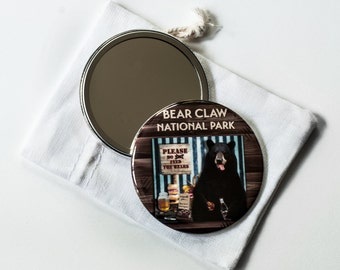 "Bear Claw National Park - Please Do Not Feed the Bears  - 2.25"" Pocket Mirror with Linen Pouch"