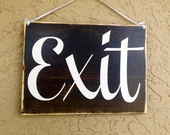 10x8 Exit (Choose Color) Rustic Shabby Chic Wood Sign Custom Wall Door Hanger Handmade Sign