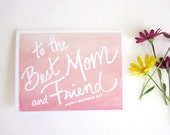 FREE SHIPPING - To The Best Mom & Friend Mother's Day Card