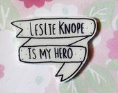 Leslie Knope, Parks and Rec brooch, feminist pin, banner