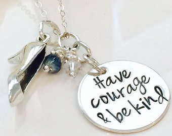 Have Courage and be Kind necklace-princess necklace-Have courage and be Kind Gift-Cinderella inspired necklace