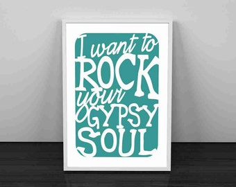 Typography Art Print - Your Gypsy Soul v5 - love song lyrics wall art gift wedding decor anniversary men women turquoise or custom colors