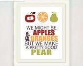 Kitchen Art Print // Typography Wedding Anniversary Art // Kitchen Wall Art // Apple Orange & Pear Fruit // Kitchen Pun