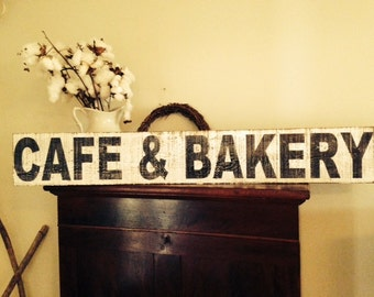 Cafe Sign, Bakery Sign, Cafe and Bakery Sign, 30X7.25