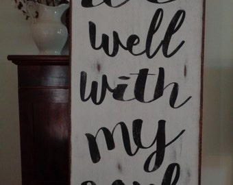 It is well with my soul sign, 24x48