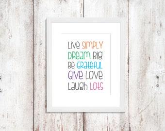 Custom Colors | Live Simply. Dream Big. Be Grateful. Give Love. Laugh Lots. | Nursery Art | Wall Art | Subway Art 5x7 | 8x10 | 11x14 | 16x20
