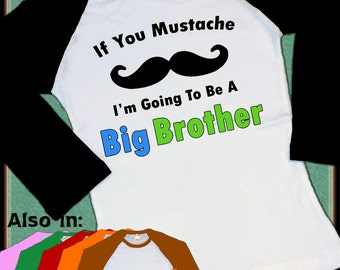 Mustache Big Brother Shirt - I'm going to be a Big Brother Shirt Sibling Announcement Shirt new sibling t-shirt mustache shirt