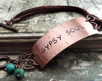 Gypsy Soul Bracelet Boho Jewelry Copper Leather Bracelet Stamped Jewelry Hippie Free Spirit