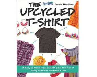The Upcycled T-shirt Book with Personal Inscription