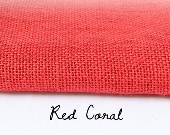 Burlap by the Yard / Red Coral / Hand Dyed