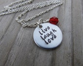 """Live Laugh Love Inspiration Necklace """"live laugh love""""  with a birthstone or an accent bead in your choice of colors"""